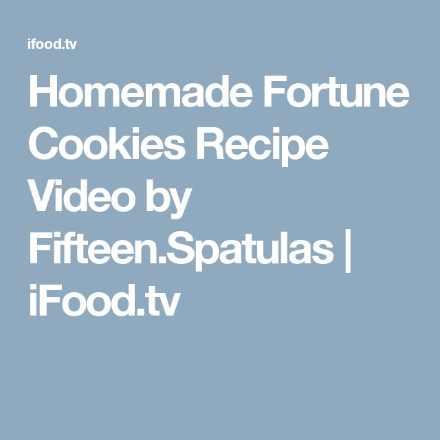 Homemade Fortune Cookies Recipe Video by Fifteen.Spatulas | iFood.tv