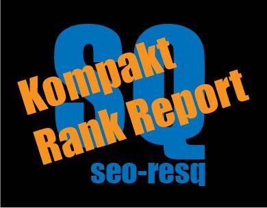 Kompakt SEO Rank Report von seo-resq.