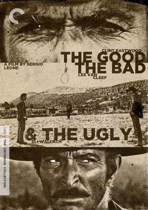 "Criterion Cover for Sergio Leone's ""The Good, The Bad and The Ugly"""
