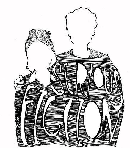 SERIOUS FICTION
