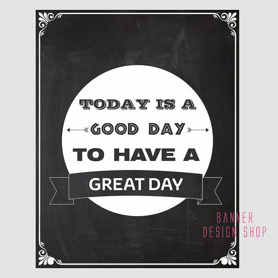 Have A Good Day Honey Quotes: 1000+ Great Day Quotes On Pinterest