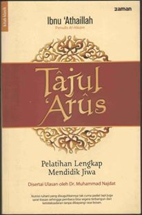Complete training to educate the soul - Tajul Arus