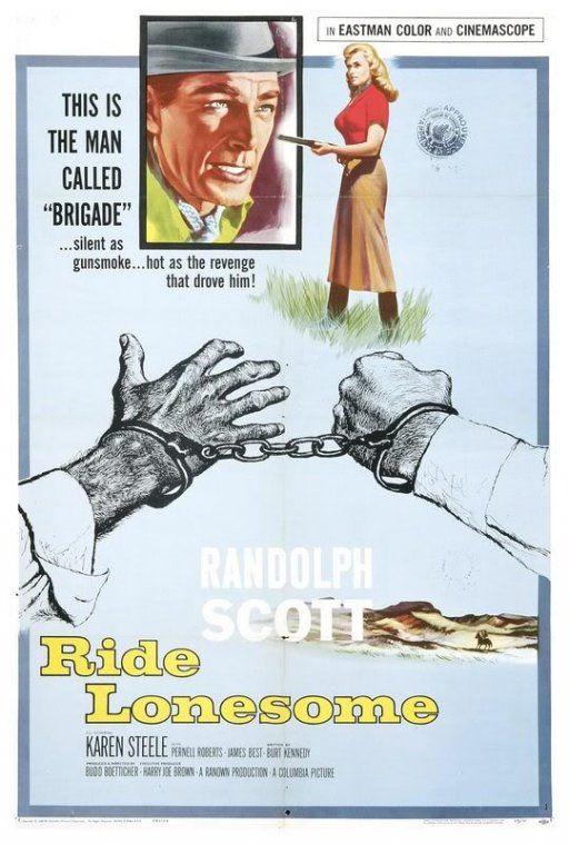 Cabalgar en solitario (1959) Título original: Ride Lonesome (EE.UU.) Género: Películas > Drama / Western Director: Budd Boetticher. Duración: 73 minutos.