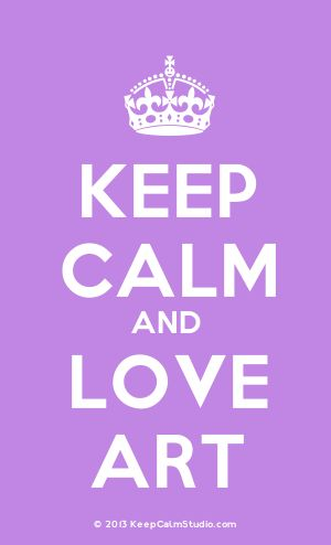 [Crown] Keep Calm And Love Art