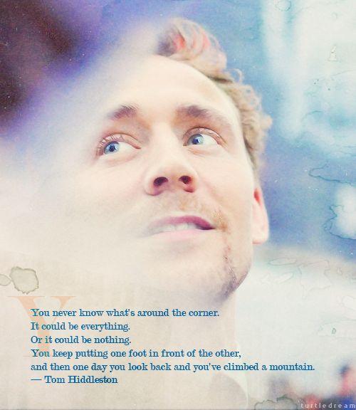 Tom Hiddleston quote ♥