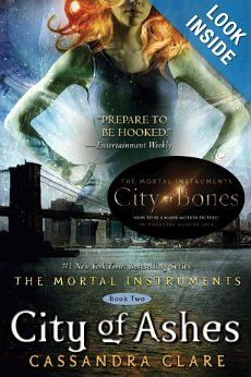 City of Ashes (The Mortal Instruments, Book 2) (Mortal Instruments, The): Cassandra Clare: 9781416972242: Amazon.com: Books