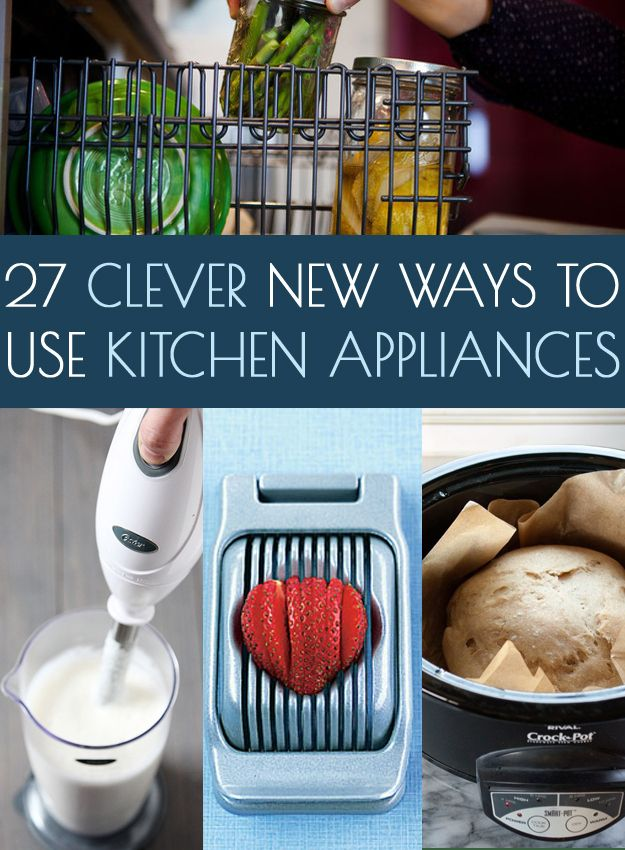 It's never too late to teach an old gadget new tricks! Try out these 27 handy hacks. #food #kitchenhacks #cleaneating