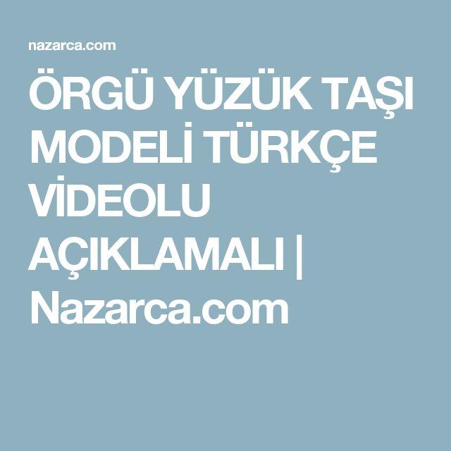 ÖRGÜ YÜZÜK TAŞI MODELİ TÜRKÇE VİDEOLU AÇIKLAMALI   Nazarca.com