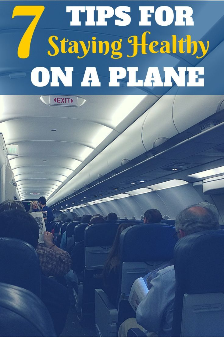 7 Tips for Staying Healthy on a Plane - Find out how to avoid picking up germs on your next flight so you can have a sickness-free vacation!