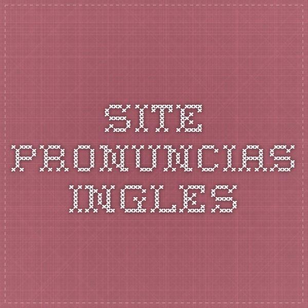 site pronuncias ingles
