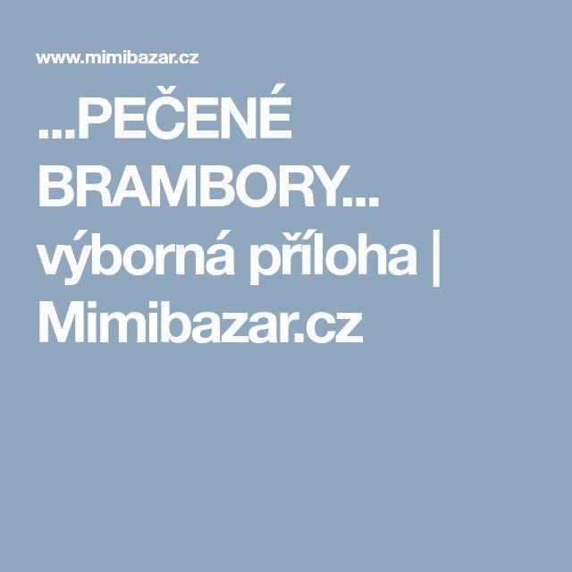 ...PEČENÉ BRAMBORY... výborná příloha | Mimibazar.cz