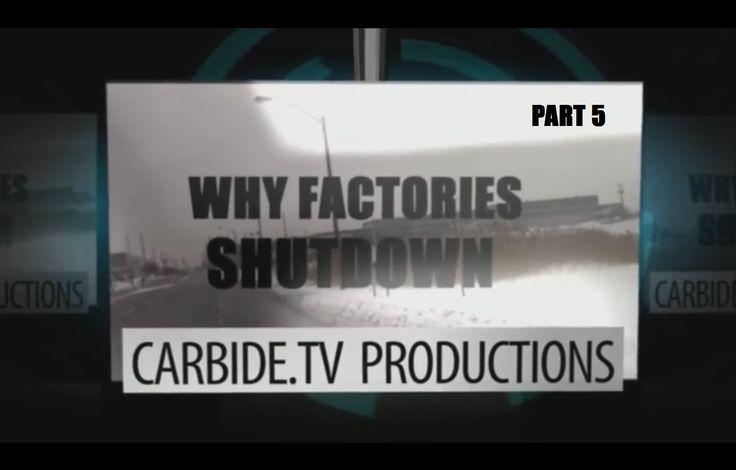 Why Factories Shutdown - Part 5