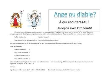 """L'impératif - Écoutez l'ange ou le diable?  A fun way to practice using the imperative voice by listening to those little voices on your shoulder!  """"Do your homework!"""" or """"Play video games!""""  Which one will you listen to?!"""