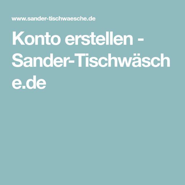 Konto erstellen - Sander-Tischwäsche.de