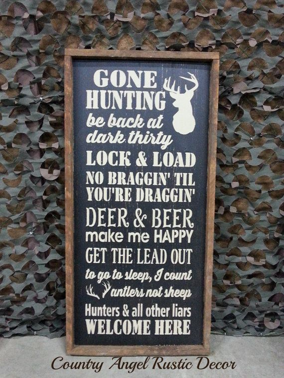 Hey, I found this really awesome Etsy listing at https://www.etsy.com/listing/182456091/gone-hunting-handpainted-wood-typography