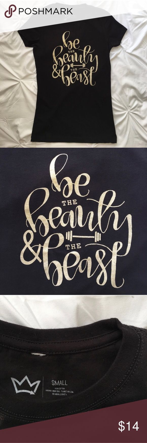 ✨CUSTOM MADE✨ Be the Beauty & the Beast T-Shirt This shirt's design was custom made by one of my friends! Designed to empower ladies to be the beauty and the beast. Can be worn as a lifestyle shirt or at the gym. Hand calligraphy is metallic gold and screen printed on a 3300L Perfect Tee by Next Level Apparel shirt. 100% cotton. Machine wash cold. Tumble dry low. All shirts are brand new and never worn.  AVAILABLE IN SIZES: SMALL MEDIUM LARGE X-LARGE  *** If you would like to bundle multiple…