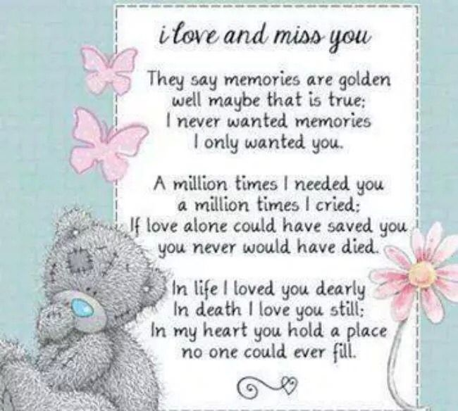 I love and miss you tatty teddy me to you bear