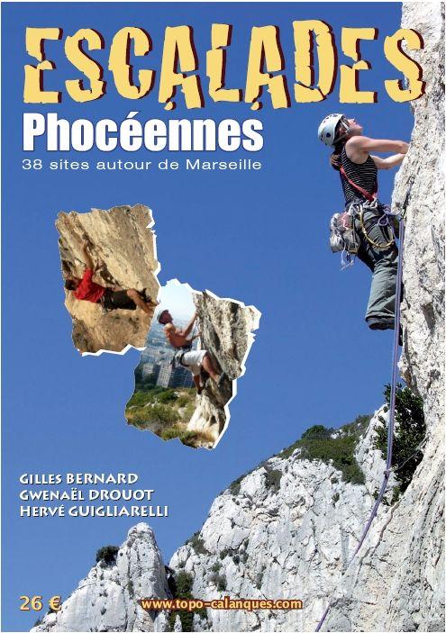 Escalades Phocéennes / Bernard, Gilles; Drouot, Gwenäel; Guigliarelli, Hervé