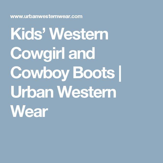 Kids' Western Cowgirl and Cowboy Boots   Urban Western Wear