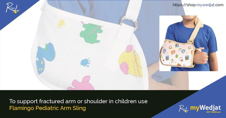 To support fractured arm or shoulder in children use Flamingo Pediatric Arm Sling  #myWedjat #Flamingo_Pediatric_Arm_Sling