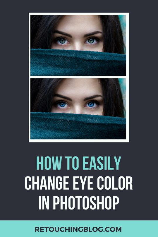 Learn a super easy technique on How To Change Eye Color in Photoshop!  Video Tutorial included! | Retouching Blog #PhotoshopTuto2018