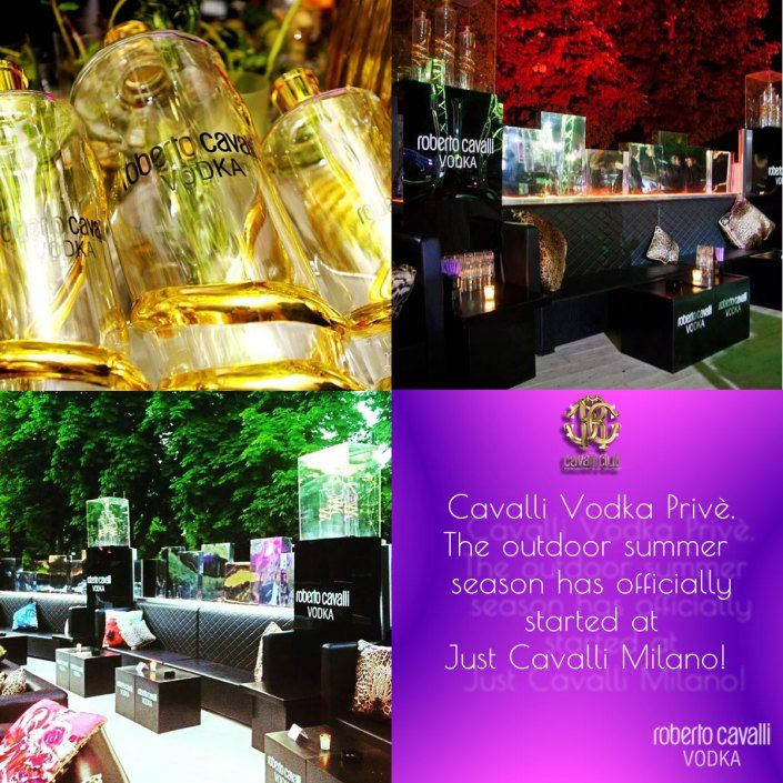 Cavalli Vodka Privè. The outdoor summer season has officially started at Just Cavalli Milano!