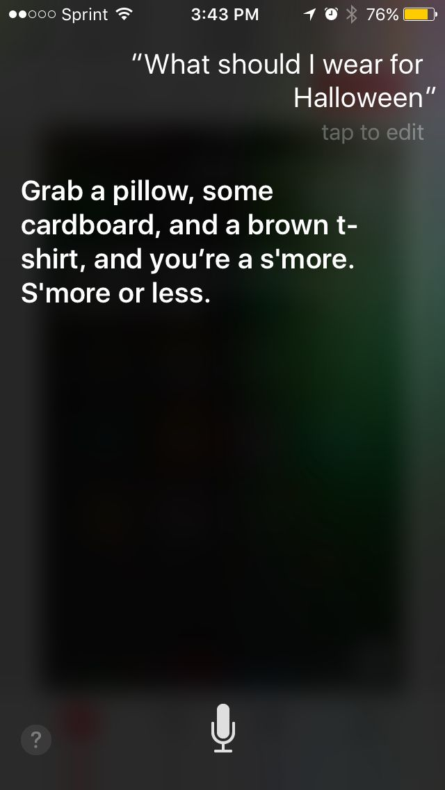I asked Siri what I should be and she responded with this