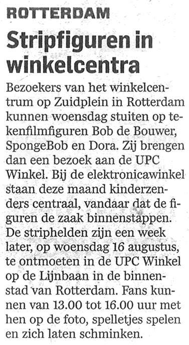AD Rotterdam, 6 augustus 2012.  Meet & greet met stripfiguren in winkelcentrum Zuidplein.