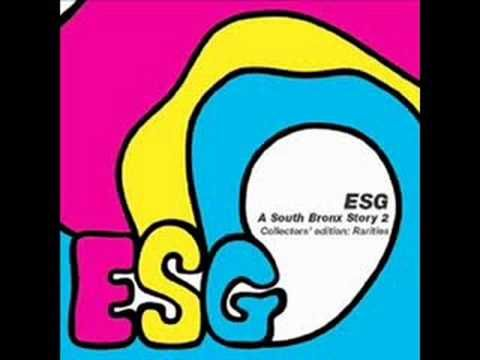 ESG (Emerald, Sapphire & Gold) is a band from the South Bronx, New York The band originally consisted of sisters Maria Scroggins (congas, vocals), Renee Scro...