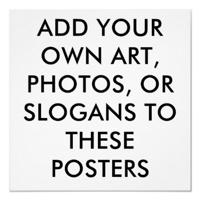 CUSTOM POSTERS - MAKE YOUR OWN POSTERS - UPLOAD YOUR OWN ART, PHOTOGRAPHY, AND IMAGES - CHOOSE CUSTOM SIZE AND MEDIUM - CHOOSE FROM ARCHIVAL HEAVY WEIGHT, GLOSS, CANVAS, AND MORE! -  CREATE by libertydogmerch