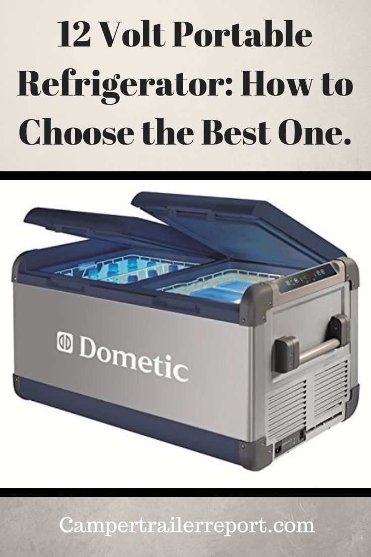 12 Volt Portable Refrigerator How To Choose The Best One Camping World Rv Sales Rv Gear