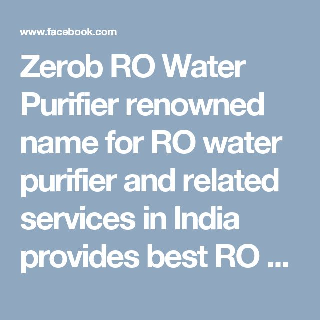 Zerob RO Water Purifier renowned name for RO water purifier and related  services in India provides best RO water purifier and service packages at affordable Zero B ro water purifier price and price list. Get best deals and explore India. For more enquiry contact Zero B Installation no +91-8506096743 and also visit our website www.zerob-ro-water-purifier.in/ #Zerobpricelist #zerobwaterpurifierprice #Zerobroprice
