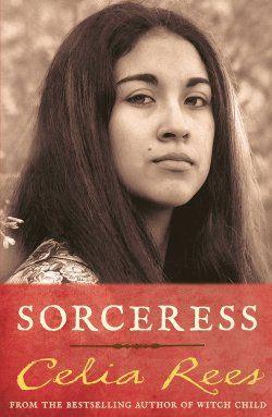 40. Sorceress. Celia Rees