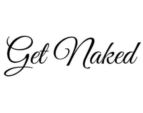 Get Naked Bathroom Tub Shower Vinyl Wall Art Decal Removable Size & Color Choice #DesignCrafters