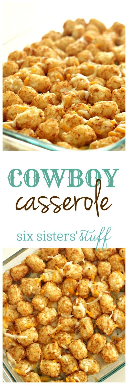 Cowboy Casserole on SixSistersStuff.com- such an easy dinner idea!