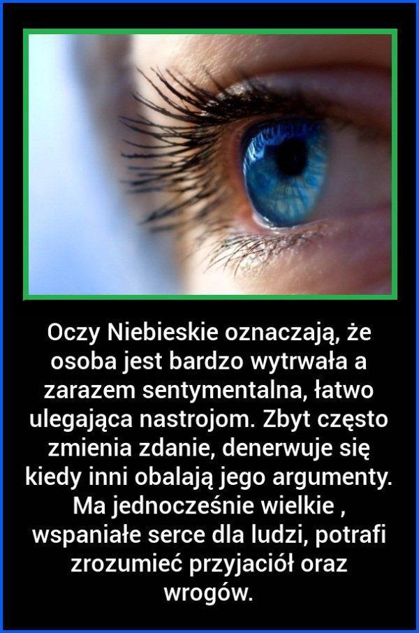 Oczy NIEBIESKIE oznaczają, że osoba jest...