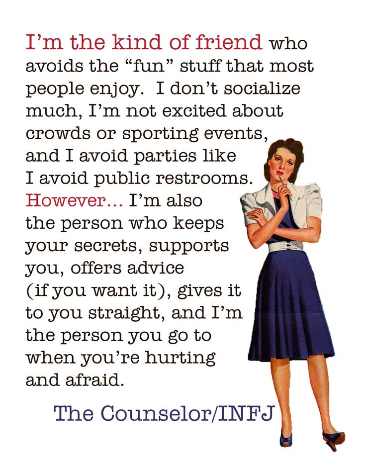 "I don't always ""avoid"" fun stuff. But it takes me longer (and sometime convincing) to want to go than the average person. The Counselor, #INFJ"