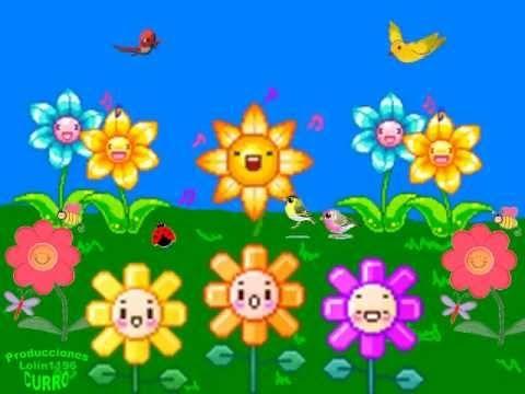Canción InfantilSomos como las flores (+lista de reproducción)