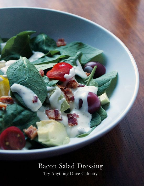 Creamy Bacon Salad Dressing by Dionne Baldwin | Try Anything Once ...