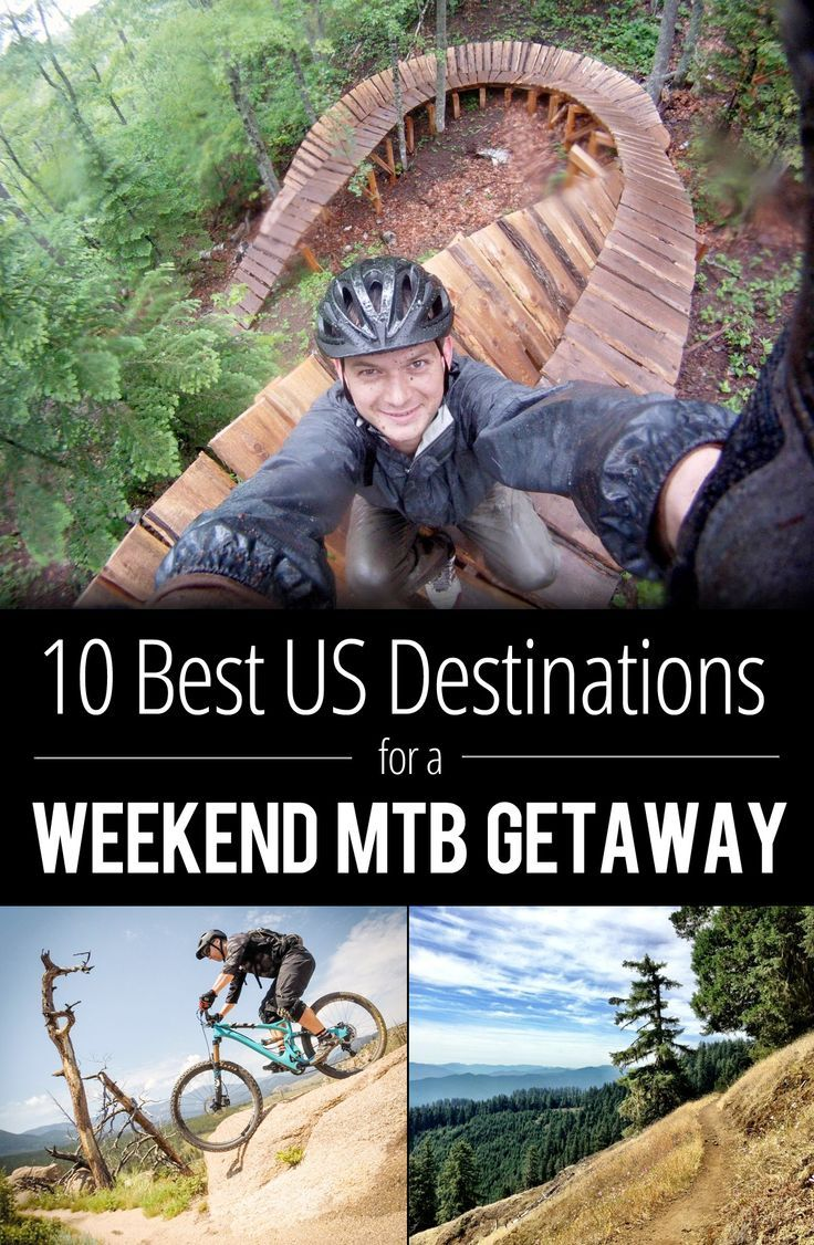 The 10 Best US Destinations for a Weekend Mountain Bike Getaway | Singletracks Mountain Bike News