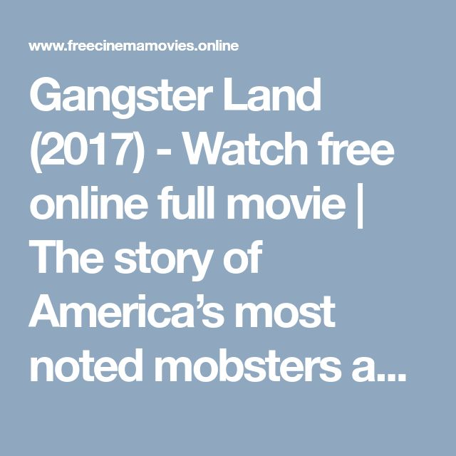 """Gangster Land (2017) - Watch free online full movie 
