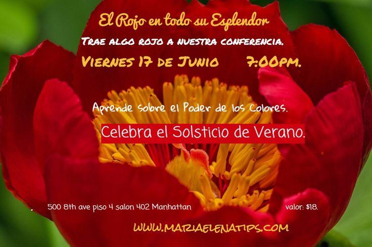El Rojo y su Poder en el Verano participa de nuestra conferencia Viernes 17 de Junio 7:00 pm #mariaelenatips#fengshui#rojo#verano#suerte#manhattan#decoracion#fromsoultosole1#colores#solsticio#followme