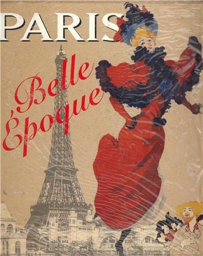 Belle Epoque 1880-1914. - Librairie Descours Inspiration pour la soirée Belle Epoque le 20 septembre 2013 ww.grandpalaisgourmand.com