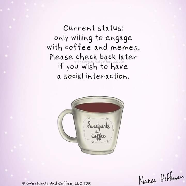 Coffee And Memes With Images Coffee Humor Coffee Quotes
