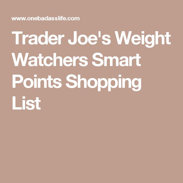 trader joe 39 s weight watchers smart points shopping list fall beauty 2016 pinterest weight. Black Bedroom Furniture Sets. Home Design Ideas