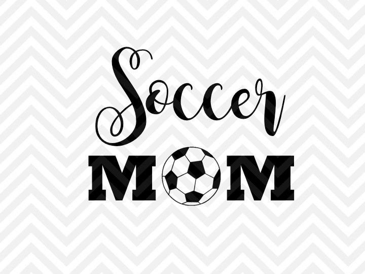 Soccer Mom Svg And Dxf Cut File Png Vector