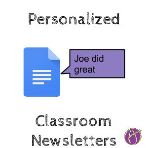 Personalized Teacher Newsletters 4 Each Student via Alice Keeler #gafe #googleedu #edtech