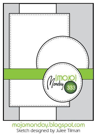 Mojo Monday #333 Card Sketch Designed by Julee Tilman #mojomonday #vervestamps #cardsketches