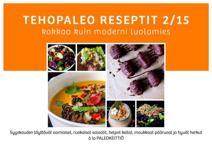 ÄÄNESTÄ & VOITA – Paras TehoPaleo -resepti! /// ÄÄNESTÄ mielestäsi paras TehoPaleo -reseptivihkosen resepti ja voit voittaa sen itsellesi! Eniten ääniä saanut resepti julkaistaan myös Paleokeittiö -ruokasivustolla.