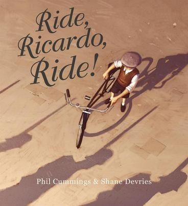 PICTURE BOOK OF THE YEAR HONOURS: Ride, Ricardo, Ride! by Phil Cummings, Shane Devries.  Ricardo loved to ride his bike through the village. He rode under endless skies, quiet and clear. He rode every day ... But then the shadows came.